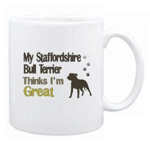 New  My Staffordshire Bull Terrier , Thinks I Am Great  Mug Dog