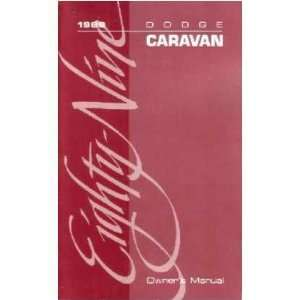 1989 DODGE CARAVAN MINIVAN Owners Manual User Guide