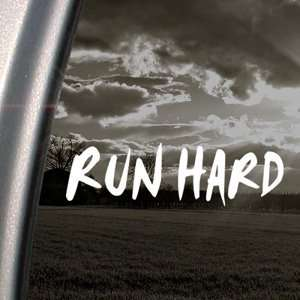 Run Hard Decal Truck Bumper Window Vinyl Sticker